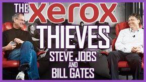 The_Xerox_Thieves_Steve_Jobs_&_Bill_Gates