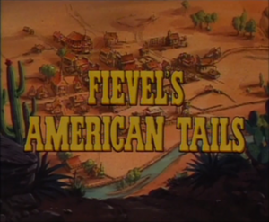 Fievel's American Tails Title Card.png