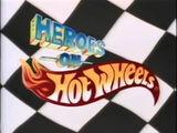 Heroes on Hot Wheels