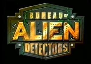 Bureau of Alien Detectors Title Card.png