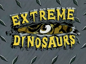 Extreme Dinosaurs Title Card.png