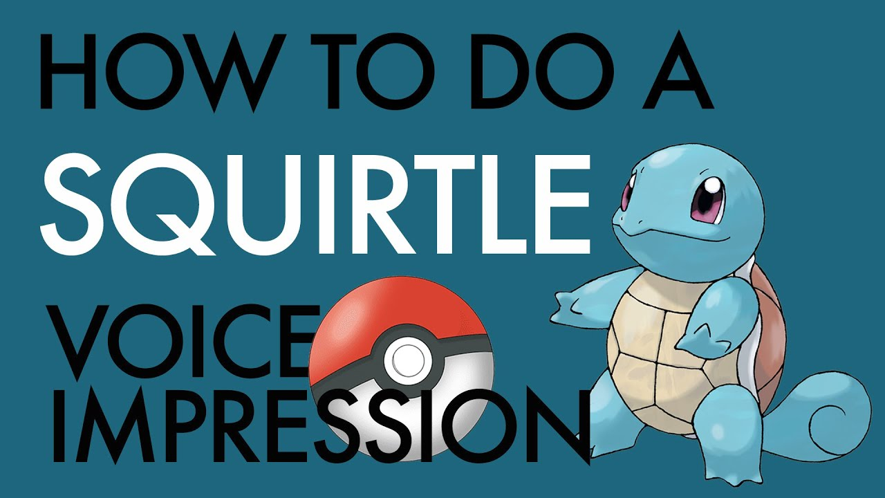 """How To Do a Squirtle Voice Impression"" - Voice Breakdown Ep. 37 - Pokémon Series 1"