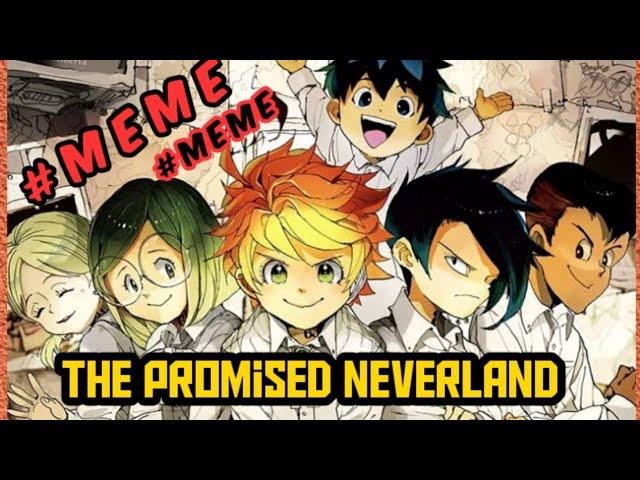 The promised neverland memes | anime memes