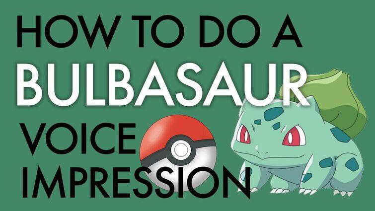 """How To Do a Bulbasaur Impression"" - Voice Breakdown Ep. 38 - Pokémon Series 2"