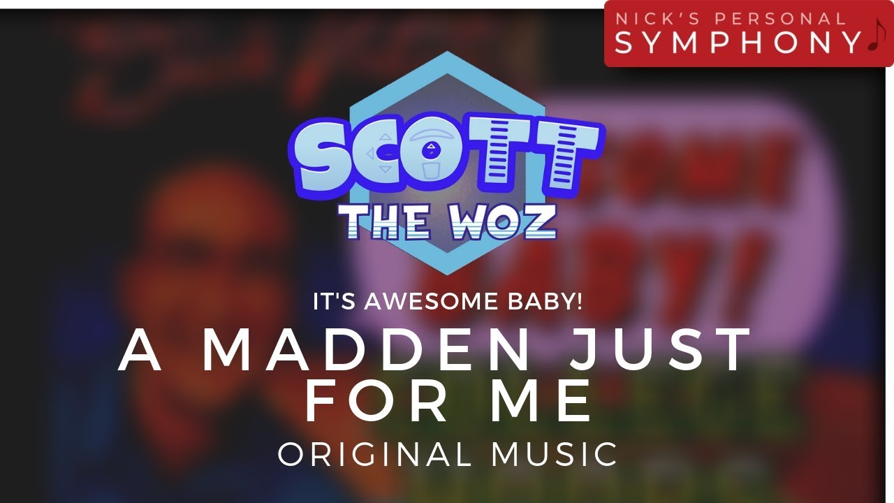 """Scott The Woz - """"It's Awesome Baby!"""" 