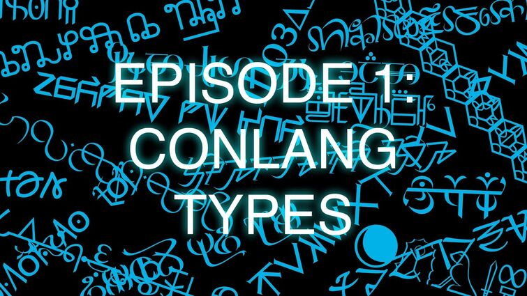 The Art of Language Invention, Episode 1: Conlang Types