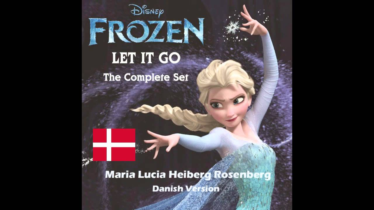 Frozen - Let It Go(Lad Det Ske) (Danish Version)