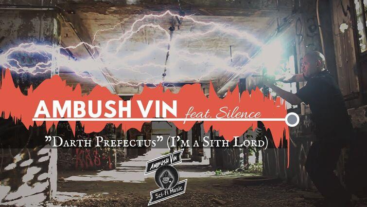 "Ambush Vin - ""Darth Prefectus"" - Star Wars Rap"
