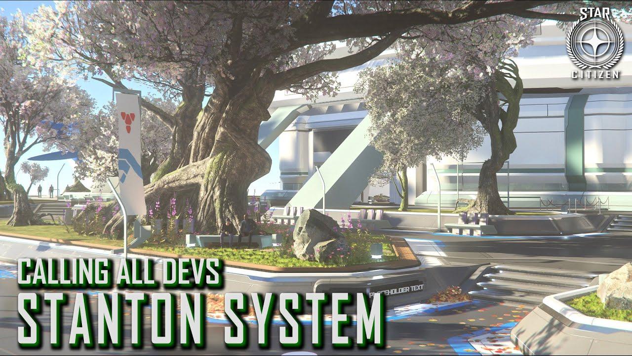 Star Citizen: Calling All Devs - Stanton System