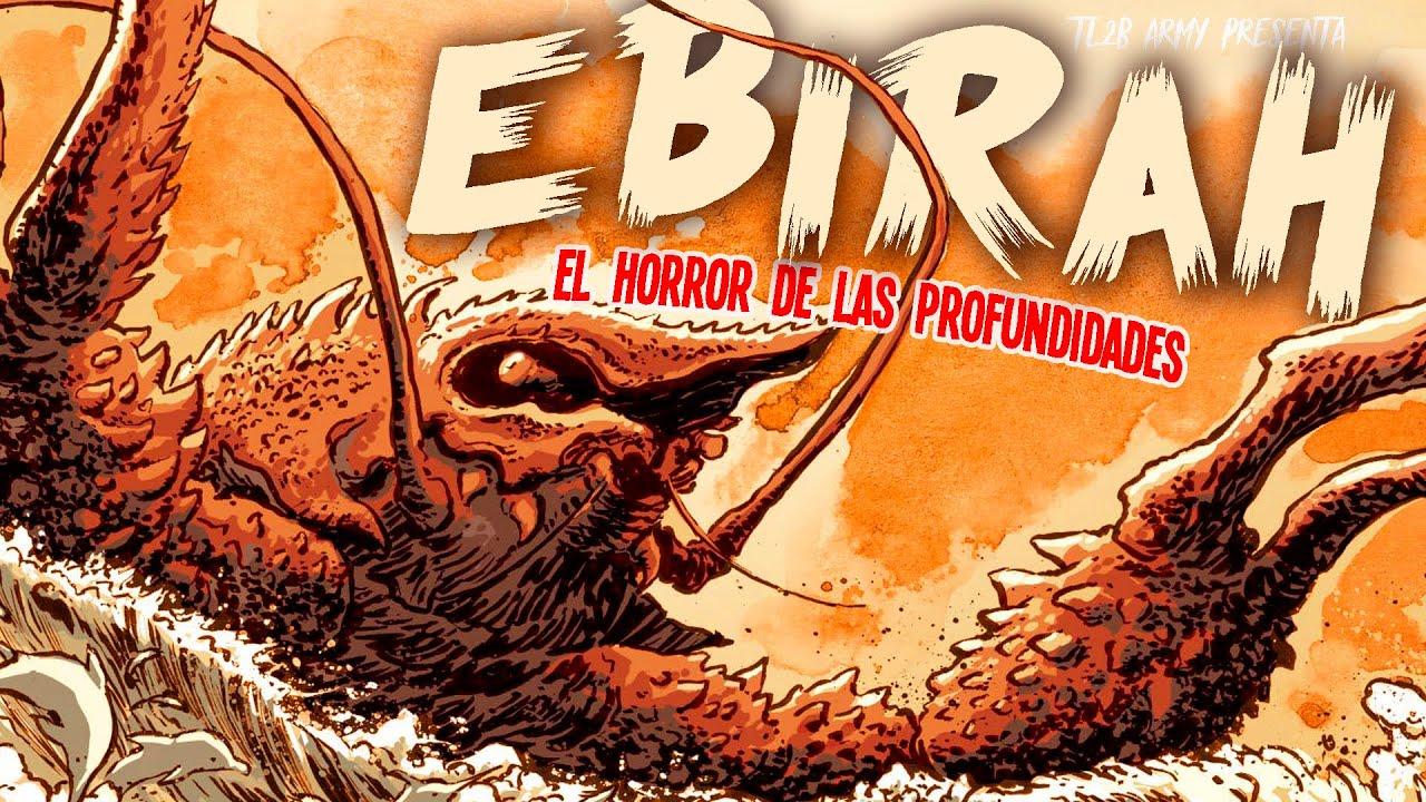 EBIRAH: El Horror de las Profundidades   La Historia de Todas sus Versiones
