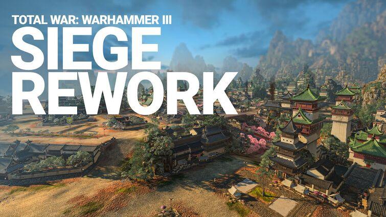 Siege Rework | Total War: WARHAMMER III
