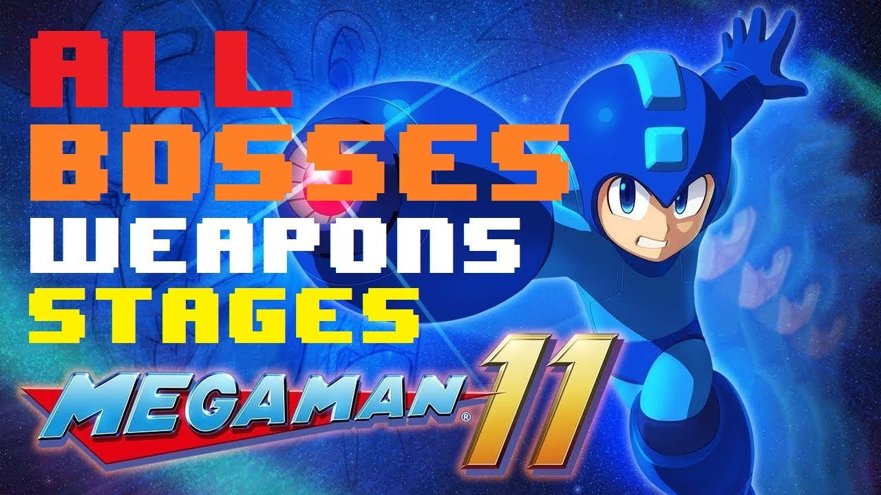 MEGAMAN 11 ALL BOSSES, WEAPONS & STAGES
