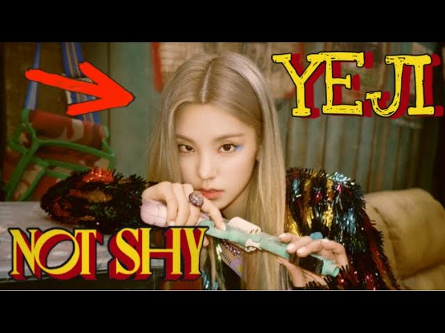 ITZY - Not Shy MV (Yeji Focus)