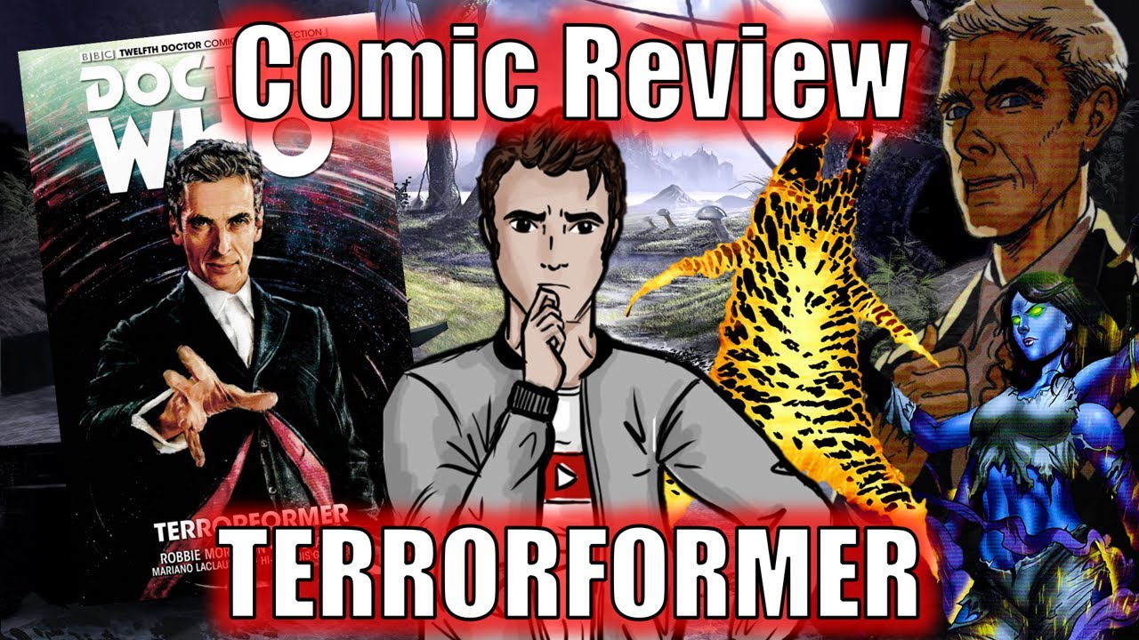 Doctor Who Review - Titan Comics: Terrorformer (Twelfth Doctor Graphic Novel)