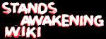 Stands Awakening Wiki