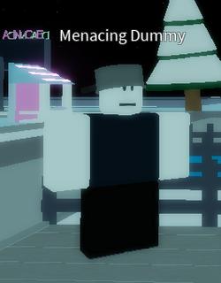 SentientMenacingDummy.png