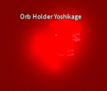 Drops: Most obtainable orbs (Too lazy to list all) and has a very small chance of dropping a Shiny Red Orb.