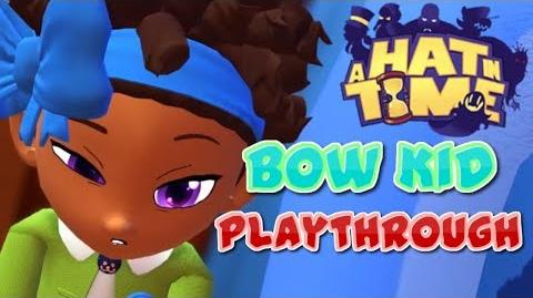 THE QUEST TO BECOME THE ULTIMATE BOW KID PLAYER!! A Hat in Time Bow Kid Playthrough (1)