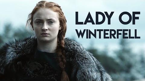 Sansa Stark -- Lady of Winterfell