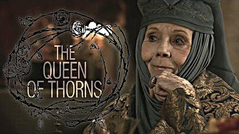 (GoT) Olenna Tyrell -- The Queen of Thorns