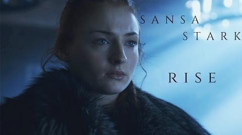 Sansa Stark - Rise