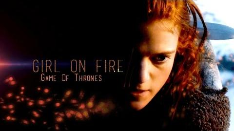 Girl On Fire Game of Thrones