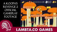 A Koopa's Revenge 2, Official Gameplay Footage -Reupload- - LTG