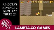 A Koopa's Revenge 2 Gameplay 3 -Reupload- - LTG