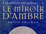 Le Miroir d'Ambre/Couvertures