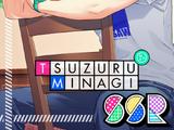 Tsuzuru Minagi SSR 【To My Dearest Friend】