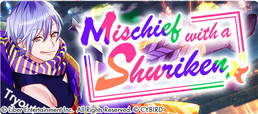 Mischief with a Shuriken Tryouts banner