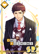 Omi Fushimi SR A Man's Appearance bloomed