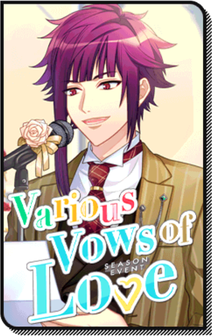 Various Vows of Love event story