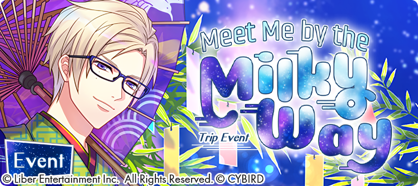 Meet Me by the Milky Way/Event