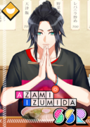 Azami Izumida SSR Thank You for the Meal unbloomed