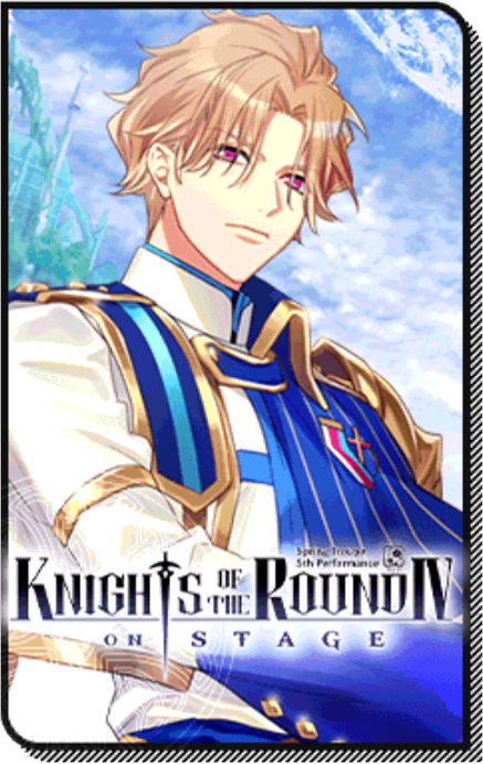 Knights of the Round IV On Stage event story