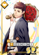 Omi Fushimi SR About to Bloom bloomed