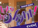 Into the Night!/Event