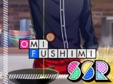 Omi Fushimi SSR 【Bold Flavors】
