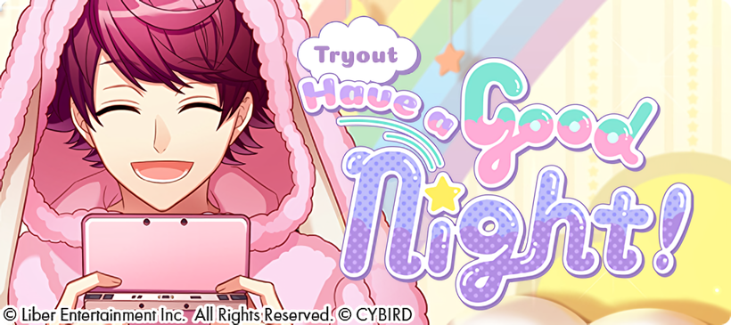 Have a Good Night! Tryouts banner