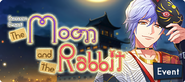 The Moon and the Rabbit Event Banner