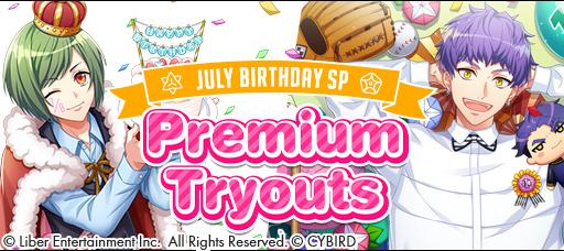 July Birthday Premium Tryouts 2021 banner