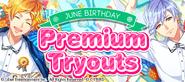 June Birthday Premium Tryouts 2020 banner