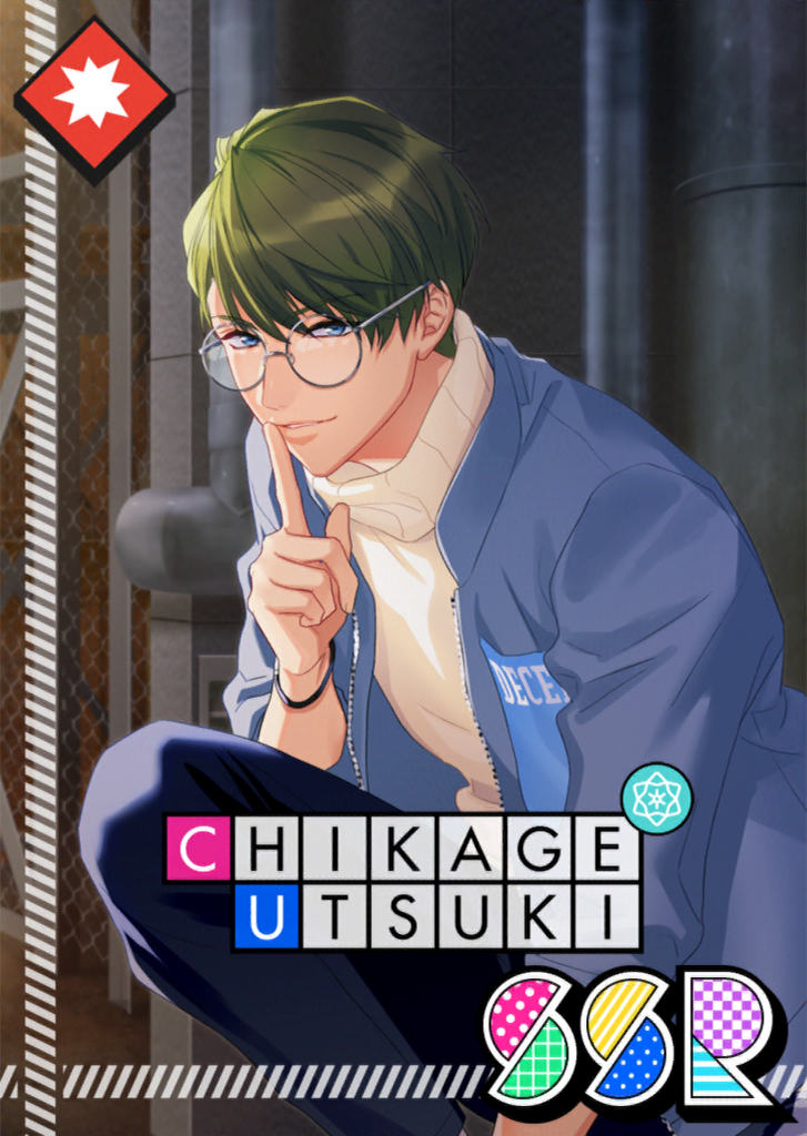 Chikage Utsuki SSR 【We Need to Hide Quietly】