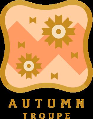 Autumn Troupe