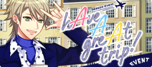 HAve A greAt trip! Event Banner.png