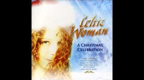 Celtic Woman - Christmas Pipes-1384628756