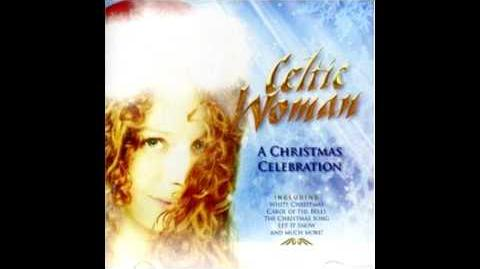 "Celtic_Woman's_""Ding_Dong_Merrily_On_High""_Track_3"