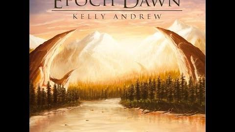 Kelly_Andrew_-_Epoch_Dawn_Album_Trailer_I_-_Wonderland