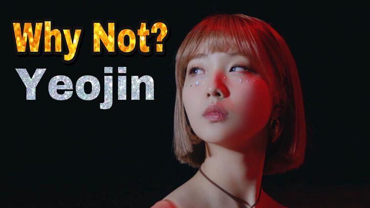 LOONA - Why Not? MV (Yeojin focus)